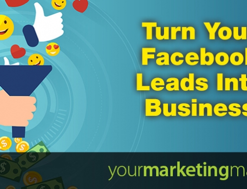 Turn Your Facebook Leads Into Business